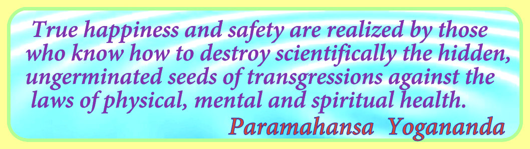 Paramahansa Yogananda quote on true happiness